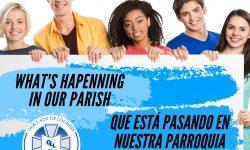What's Happening In Our Parish / Qué Está Pasando en Nuestra Parróquia